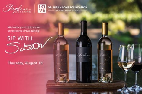Sip with Susan: Dr. Stephen Taplin hosts Dr. Susan Love for a virtual tasting and Q&A on breast cancer, August 13th article